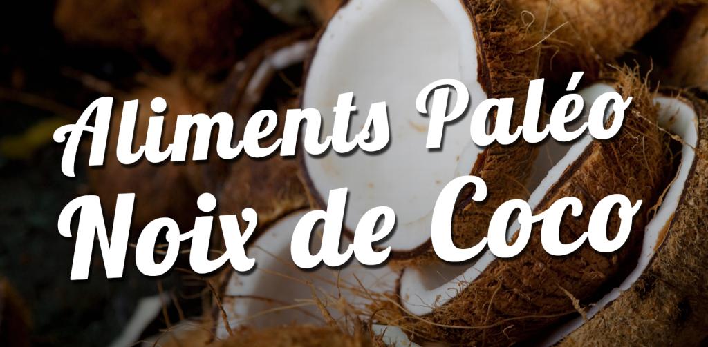 Régime paléo noix de coco